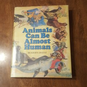 1979 ANIMALS CAN BE ALMOST HUMAN READER'S DIGEST